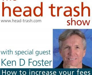 Why you struggle to increase your fees, with Ken D Foster