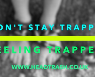 Are you feeling trapped?