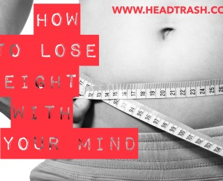 How to lose weight with your mind